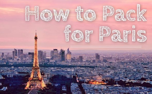 how-to-pack for Paris